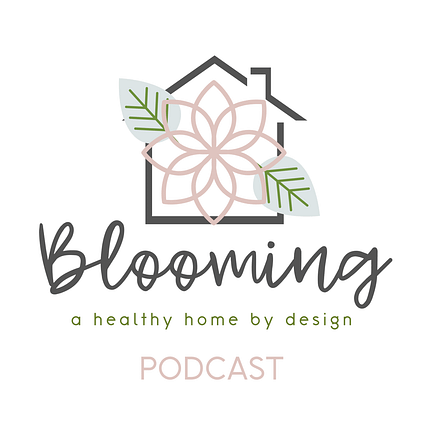 Talking EMF awareness and mitigation on the Blooming - a healthy home by design podcast