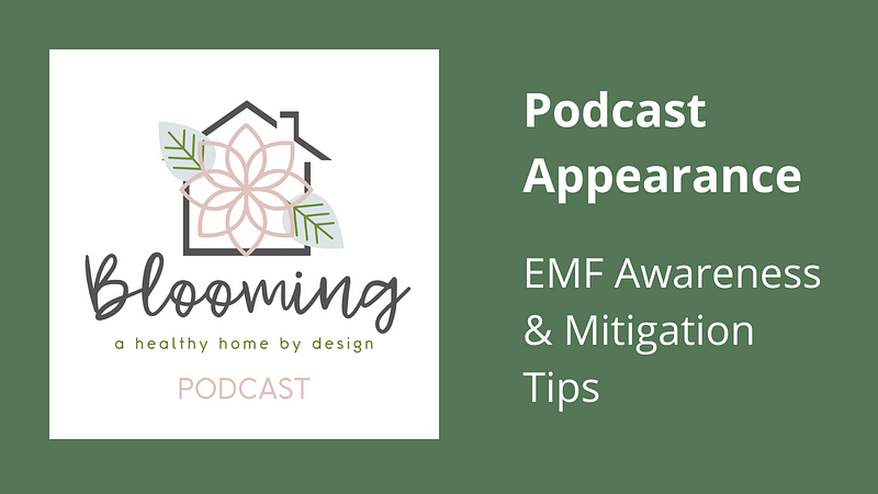 EMF Awareness and Mitigation Tips Podcast Appearance Featured Image